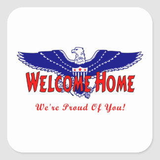 Welcome Home From The Military Square Sticker
