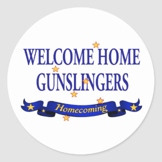 Welcome Home Gunslingers Round Stickers