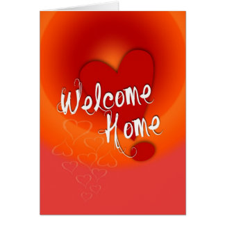 Welcome Home Love Card