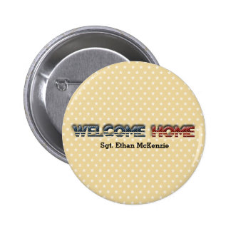 Welcome home military 6 cm round badge