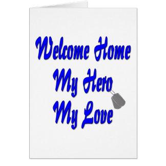 Welcome home my Hero my Love Cards