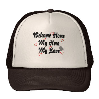 Welcome home my Hero my Love Mesh Hat