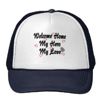 Welcome home my Hero my Love Hat