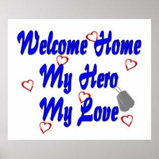 Welcome home my Hero my Love Print
