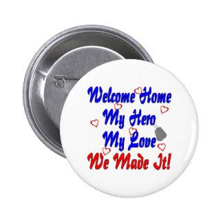 Welcome home my Hero my Love we made it Pin
