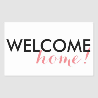 Welcome Home! Rectangular Sticker
