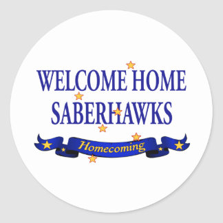 Welcome Home Saberhawks Stickers
