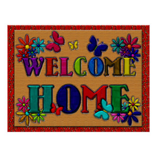 Welcome Home Sign Butterfly Floral Poster