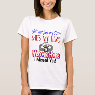 Welcome Home Sister Products T-Shirt