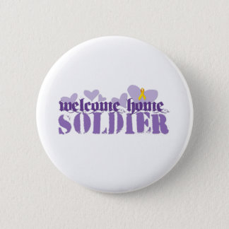 Welcome Home Soldier 6 Cm Round Badge
