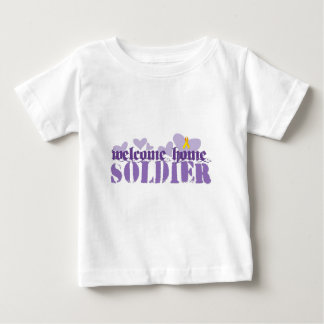 Welcome Home Soldier Baby T-Shirt