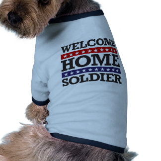 Welcome Home Soldier Ringer Dog Shirt