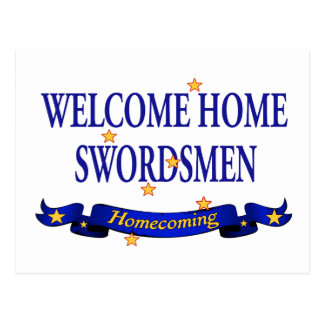 Welcome Home Swordsmen Postcard