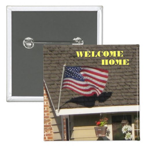 Welcome Home Troops Button