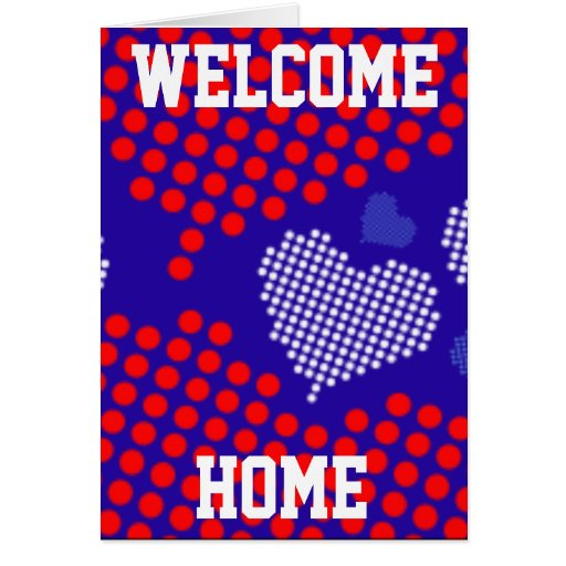 WELCOME HOME TROOPS GREETING CARDS - CUSTOMIZED
