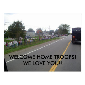 WELCOME HOME TROOPS! POSTCARD