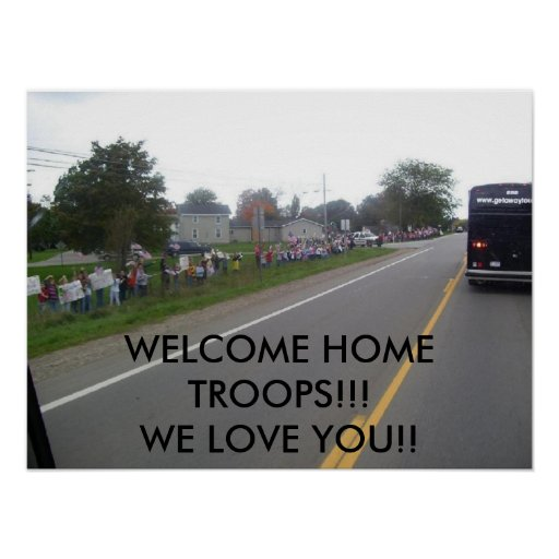 WELCOME HOME TROOPS!!! POSTER