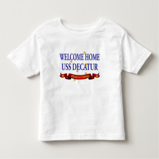 Welcome Home USS Decatur Shirts