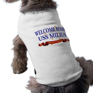 Welcome Home USS Milius Sleeveless Dog Shirt