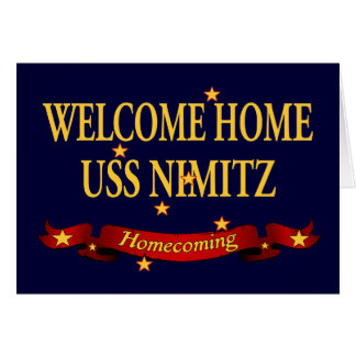 Welcome Home USS Nimitz Greeting Card