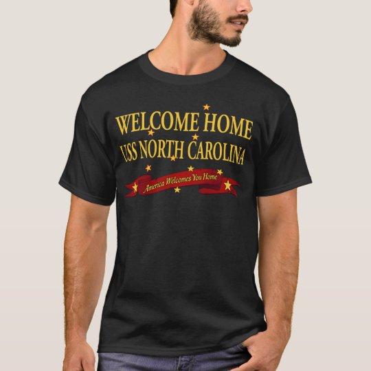 Welcome Home USS North Carolina T-Shirt