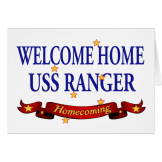 Welcome Home USS Ranger Greeting Card