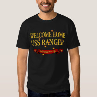 Welcome Home USS Ranger T Shirts