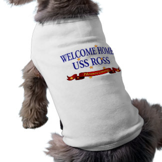 Welcome Home USS Ross Sleeveless Dog Shirt