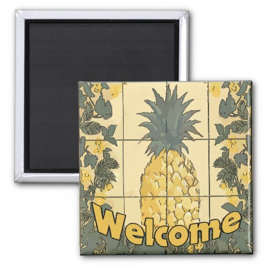 Welcome Pineapple Square Magnet