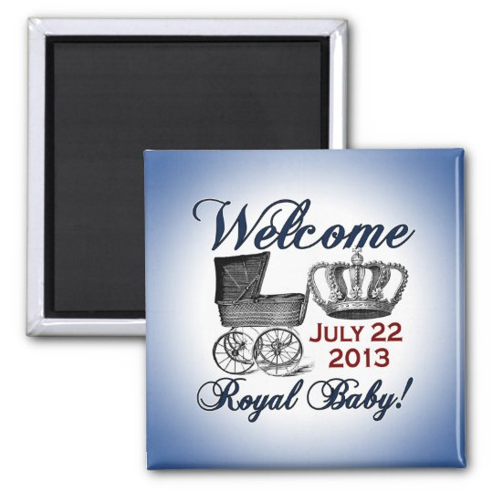 Welcome Royal Baby Square Magnet