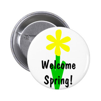 Welcome Spring Pinback Button