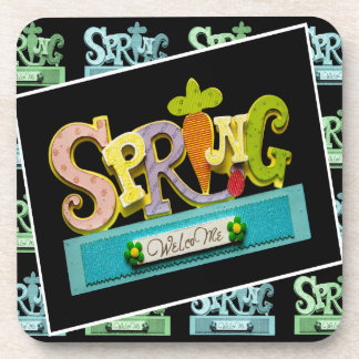 Welcome Spring Coaster