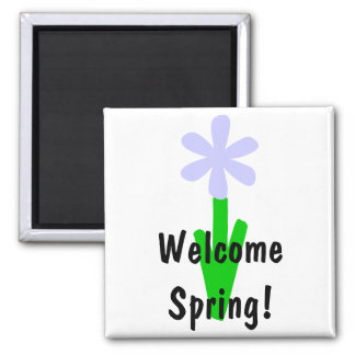 Welcome Spring! Magnets