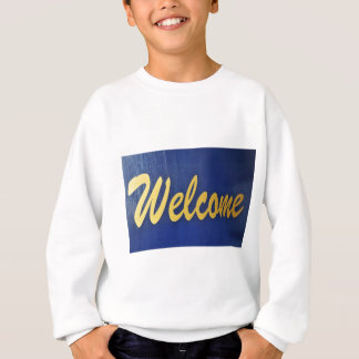 Welcome Sweatshirt