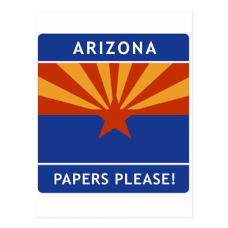Welcome to Arizona, Papers Please! Post Card