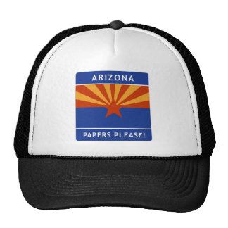Welcome to Arizona, Papers Please! Trucker Hat