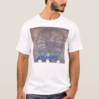 WELCOME TO ATLANTIS T-Shirt
