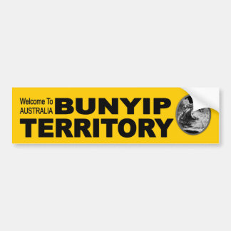 Welcome to Australia. Bunyip Territory funny Bumper Sticker