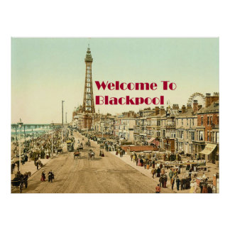 Welcome to Blackpool Poster