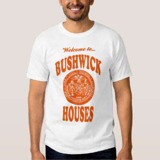 Welcome to Bushwick Houses T-Shirt
