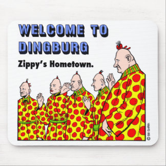 Welcome To Dingburg #1 Mouse Mat
