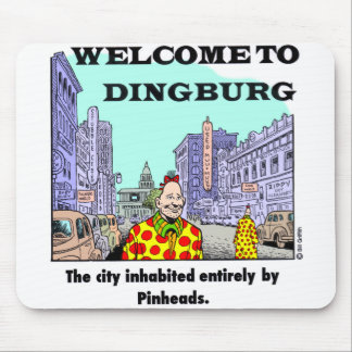 Welcome To Dingburg #2 Mouse Mat