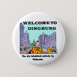 Welcome to Dingburg 6 Cm Round Badge