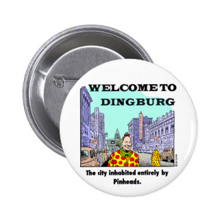 Welcome to Dingburg 6 Cm Round Badge