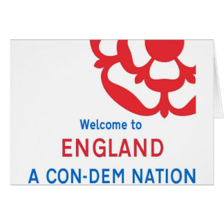 Welcome to England: A Con-Dem Nation Card