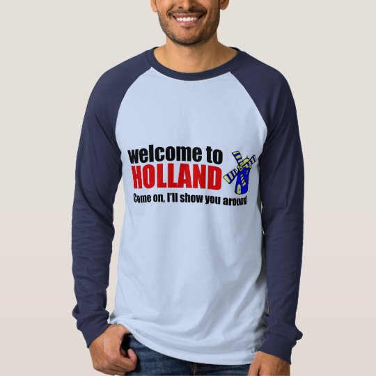 Welcome to Holland T-Shirt