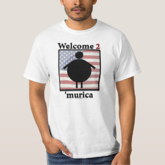 Welcome to 'murica tshirt