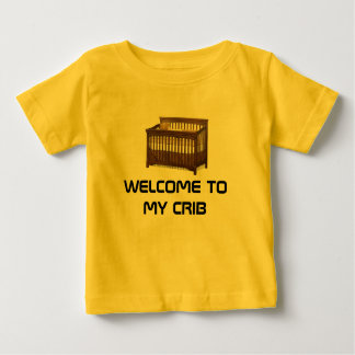 Welcome to My Crib Infant T-Shirt