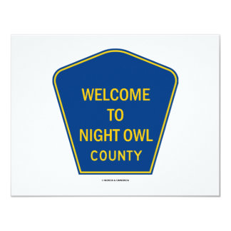 Welcome To Night Owl County (Signs) Personalized Announcements