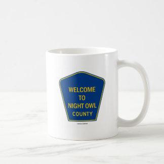 Welcome To Night Owl County (Signs) Coffee Mugs